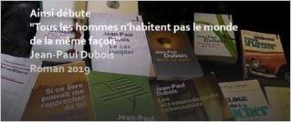 photo Jean-Paul Dubois  Tous les hommes...