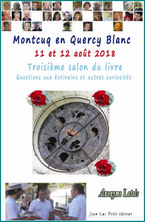 photo Montcuq en Quercy Blanc le salon du livre 2018