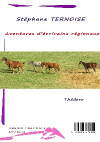 Aventures �crivains r�gionaux